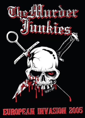 Murder Junkies European Invasion 2005 Nr