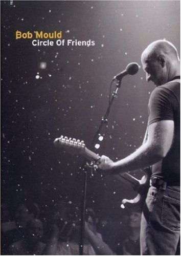 Bob Mould Circle Of Friends Live At The Nr