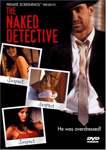Naked Detective Naked Detective R