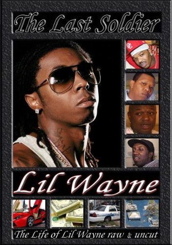 Lil Wayne Last Soldier Unauthorized