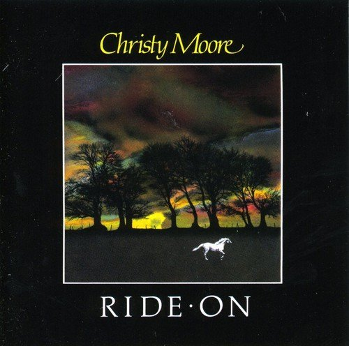 Christy Moore Ride On Import Gbr