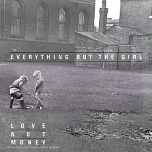 Everything But The Girl Love Not Money Import Gbr