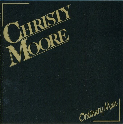 Christy Moore Ordinary Man Import Gbr