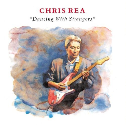 Chris Rea Dancing With Strangers Import Gbr