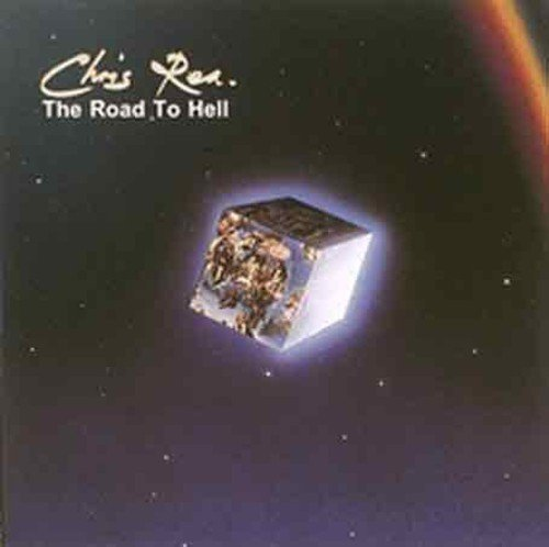 Chris Rea Road To Hell Import Gbr
