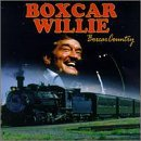 Boxcar Willie Boxcar Country