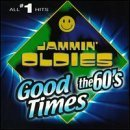 Jammin' Oldies Good Times The 60's Buckinghams Turtles Archies Jammin' Oldies