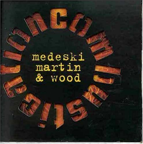 Medeski Martin Wood Combustication