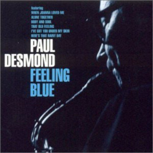Paul Desmond Feeling Blue Import Gbr