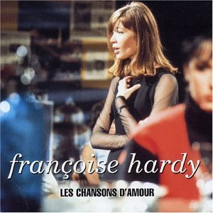 Francoise Hardy Les Chansons D'amour Import Gbr