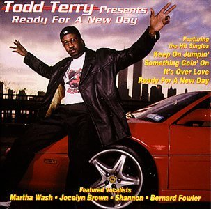 Todd Terry Presents Ready For A New Day Feat. Washington Brown