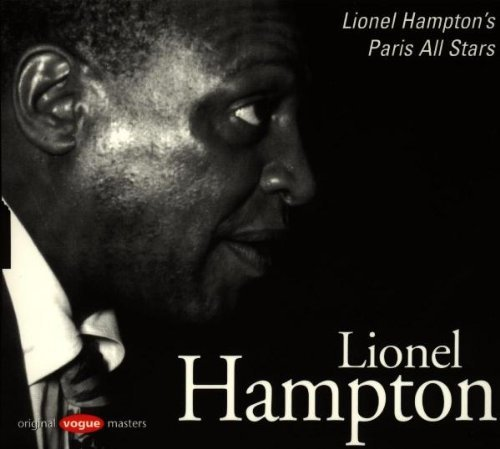 Hampton Lionel Lionel Hampton's Paris All Sta Import Fra Remastered Lmtd Ed. Original Vogue Masters