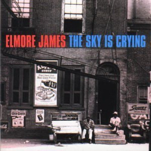 Elmore James Sky Is Crying Import Gbr
