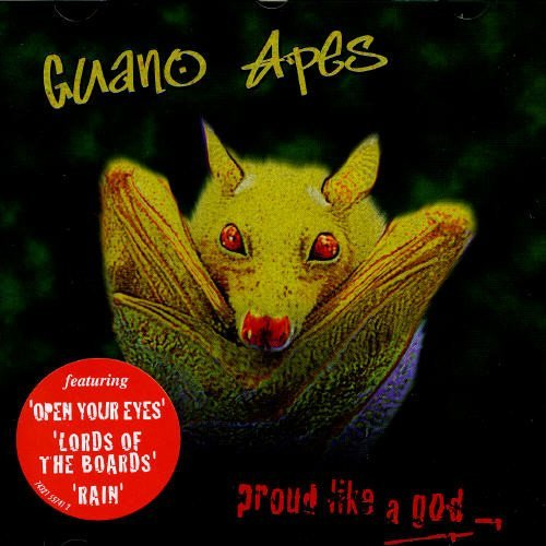 Guano Apes Proud Like A God Import Eu