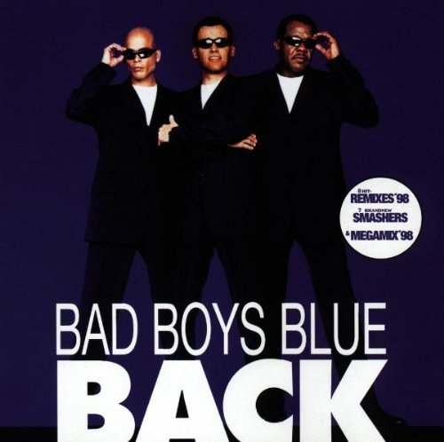 Bad Boys Blue Back Import Deu