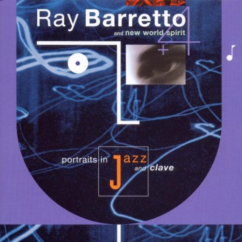 Ray Barretto Portraits In Jazz & Clave
