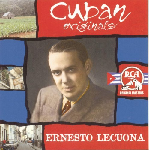 Lecuona Ernesto Cuban Originals Remastered Cuban Originals