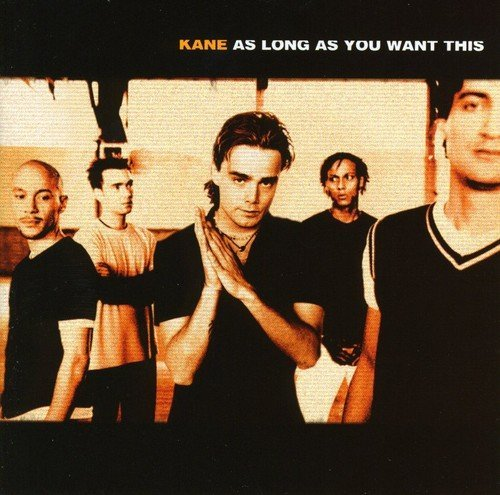 Kane As Long As You Want This Import Eu