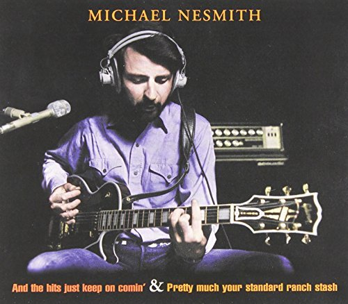 Nesmith Michael And The Hits Just Keep Coming Import Gbr