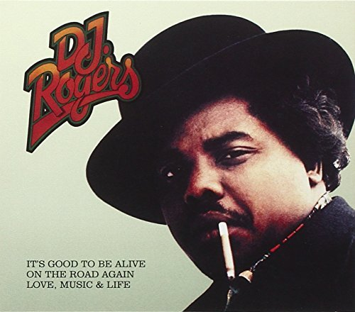 D.J. Rogers I'ts Good To Be Alive Import Gbr