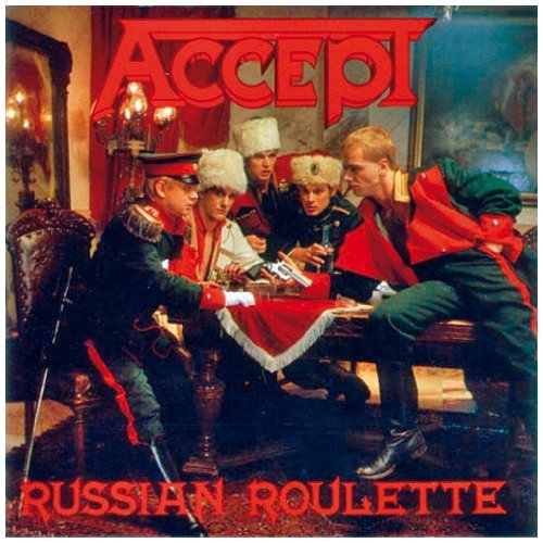 Accept Russian Roulette Import Eu