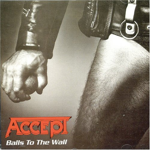 Accept Balls To The Wall Import Eu Incl. Bonus Tracks