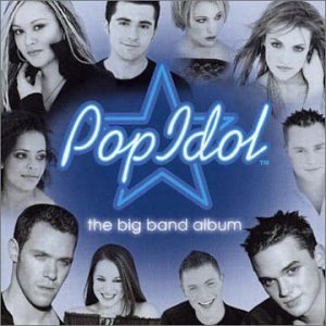 Pop Idol Big Band Album Pop Idol Big Band Album Import Gbr