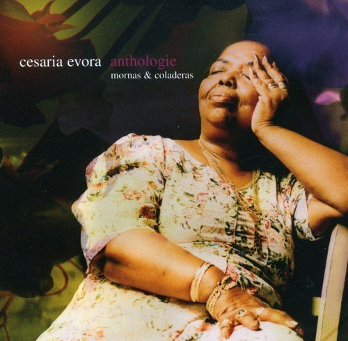 Cesaria Evora Anthologie Mornas & Coladeras