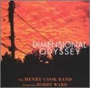Henry Cook Band Dimensional Odyssey Feat. Bobby Ward