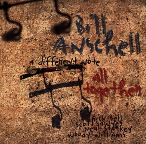 Anschell Bill Different Note All Together