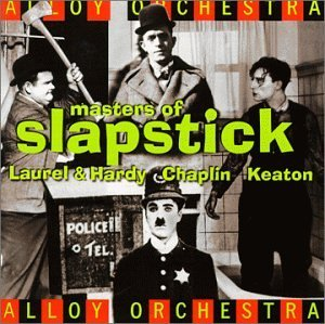 Alloy Orchestra Masters Of Slapstick