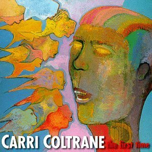 Carri Coltrane First Time