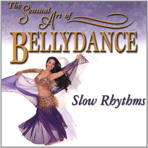 Sensual Art Of Bellydance Slow Rhythms
