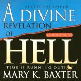 Mary K. Baxter Divine Rev Of Hell (unabrdg)