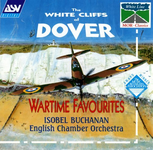 White Cliffs Of Dover Wartime Favourites Buchanan*isobel (sop) Bedford English Co
