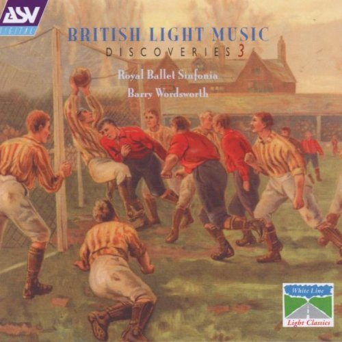 British Light Music Discoverie Vol. 3 Arnold Kelly Lambert Martelli Lyon Rawsthorne Stanford
