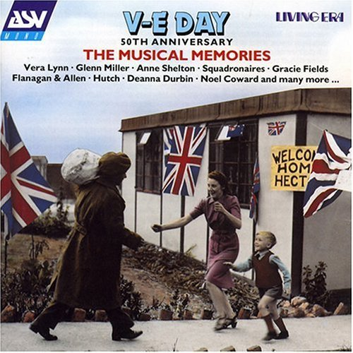 Ve Day 50th Anniversary Mus Ve Day 50th Anniversary Musica Berlin Shelton Kyser Fields Lynn Squadronaires