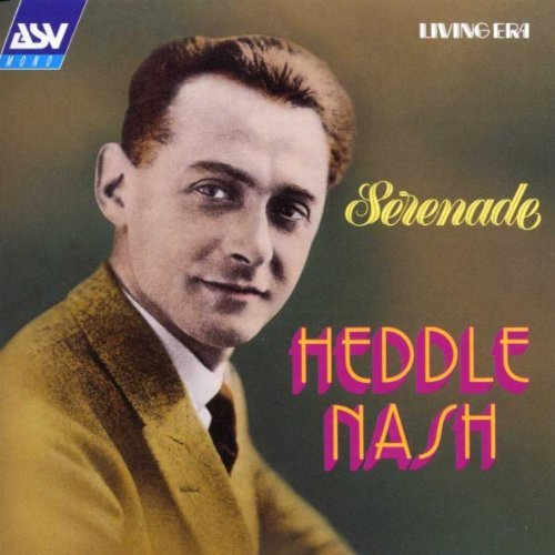 Heddle Nash Serenade Nash (ten) Various