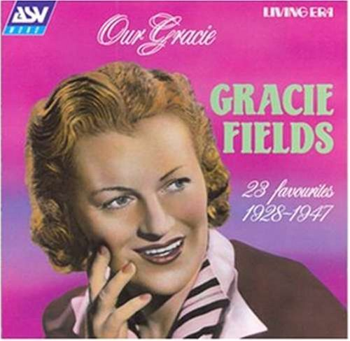 Gracie Fields Our Gracie 23 Favorites 1928 4