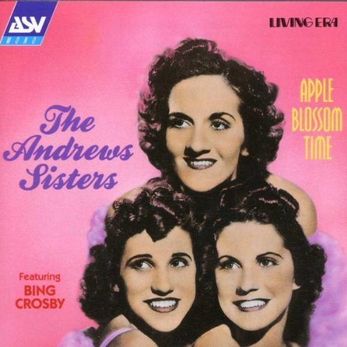 Andrews Sisters Apple Blossom Time