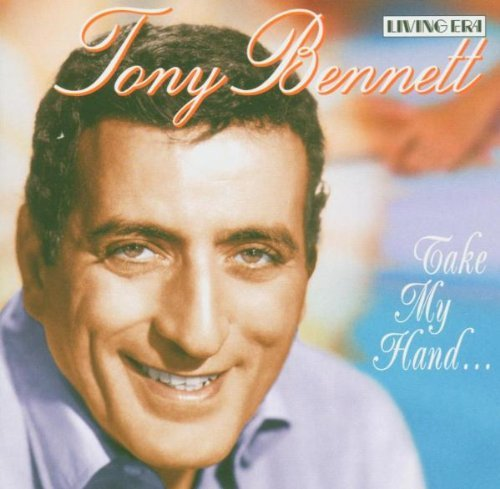 Tony Bennett Take My Hand