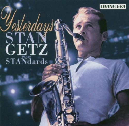 Stan Getz Yesterdays