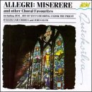 Miserere & Other Choral Favori Miserere & Other Choral Favori Allegri Tallis Byrd Weelkes Gibbons Bach Handel Mozart