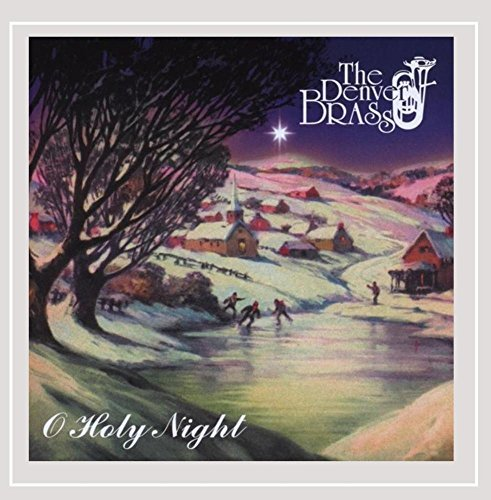 Denver Brass O Holy Night