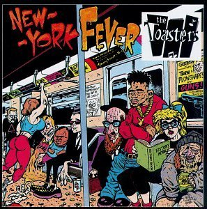 Toasters New York Fever