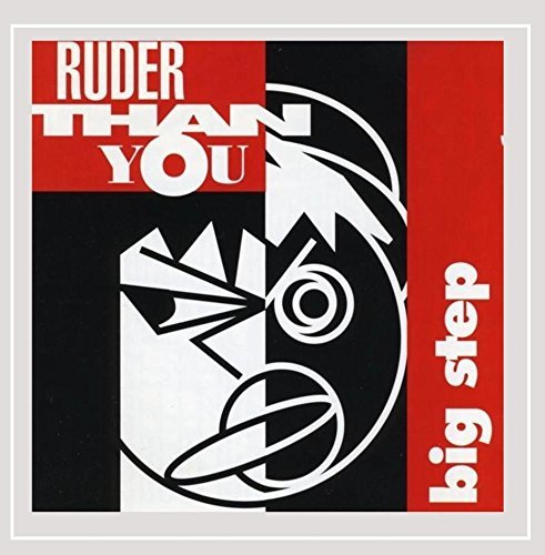 Ruder Than You Big Step