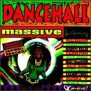Dancehall Massive Vol. 1 Dancehall Massive Banton Gender Penn Brown Dancehall Massive