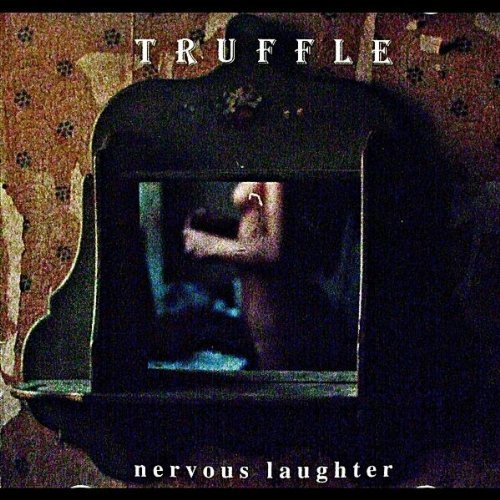 Truffle Nervous Laughter Local