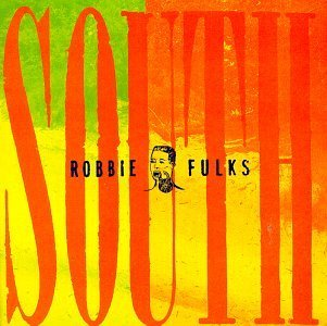Robbie Fulks South Mouth