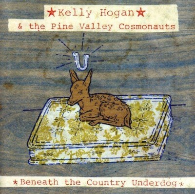Kelly & Pine Valley Cosm Hogan Beneath The Country Underdog